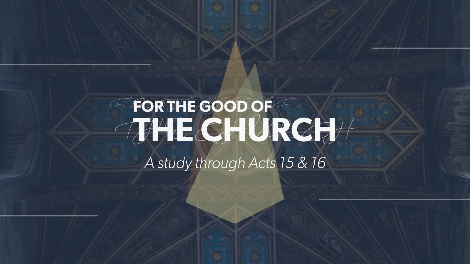 For The Good Of The Church